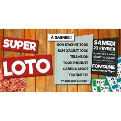 Super LOTO 23 Février FONTAINE