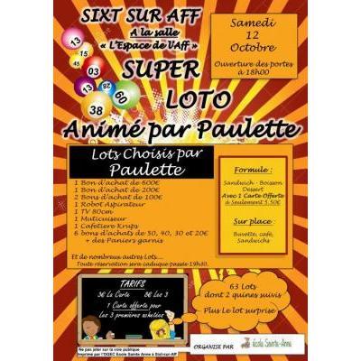 Super loto animé par Paulette, organisé par l'école sainte anne