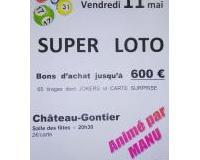 Super Loto Vendredi 11 Mai à Château-Gontier